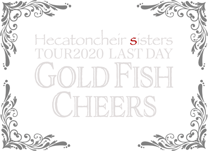 Hecatoncheir sisters TOUR 2020