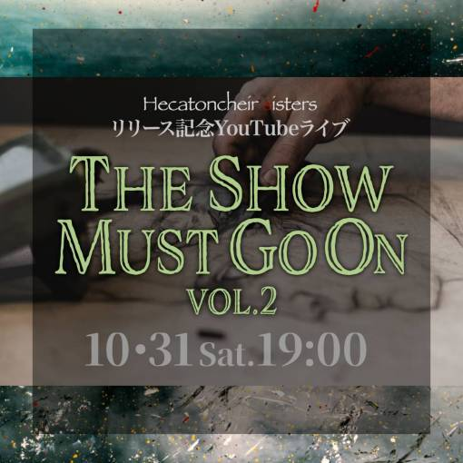 The Show Must Go On Vol.2